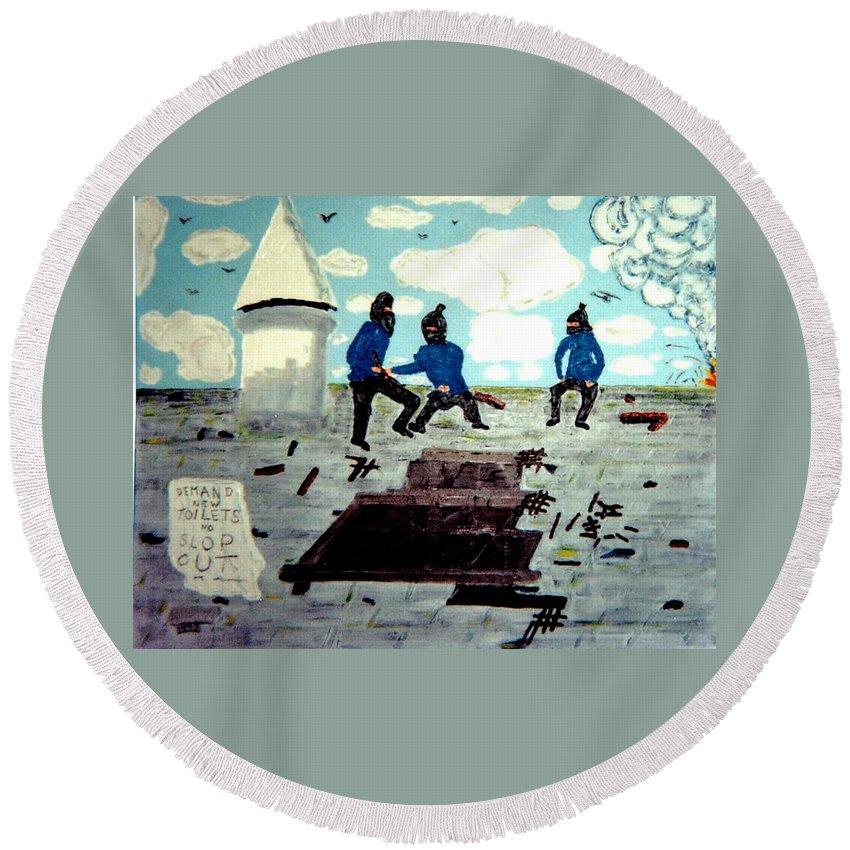 Historical Art Round Beach Towel featuring the painting Strangeways Prison Riots Uk.1990s by MERLIN Vernon