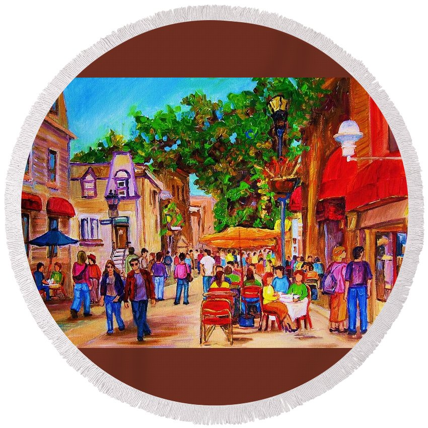 Summer Cafes Montreal Street Scenes Round Beach Towel featuring the painting Summer Cafes by Carole Spandau