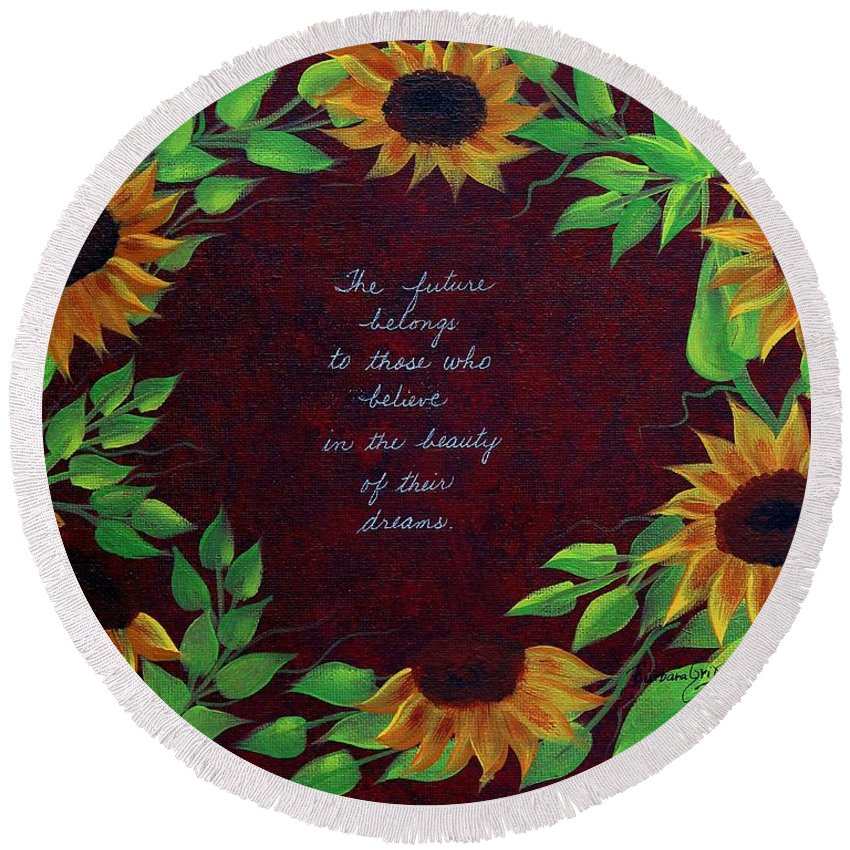 Barbara Griffin Round Beach Towel featuring the painting Sunflowers And Dreams by Barbara Griffin