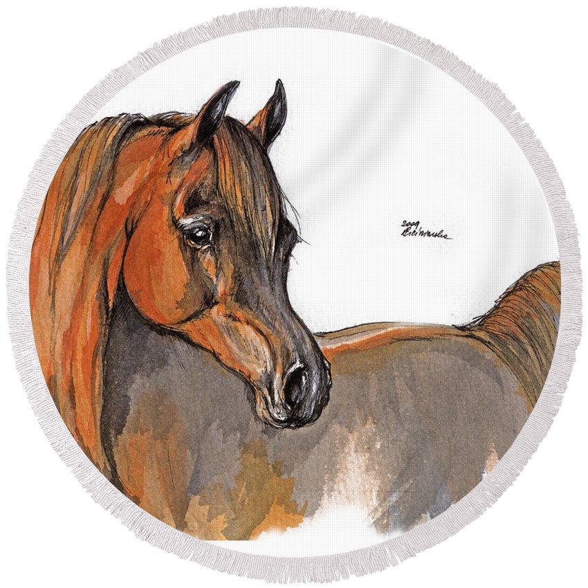 Chestnut Horse Round Beach Towel featuring the painting The Chestnut Arabian Horse 2a by Angel Ciesniarska