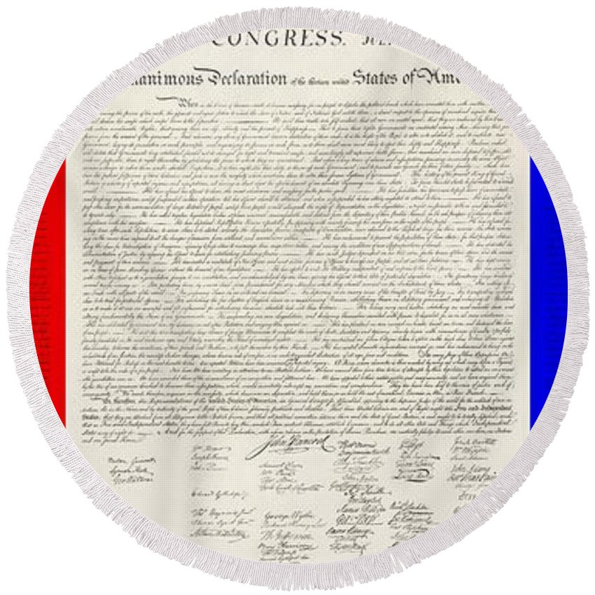 The Declaration Of Independence Round Beach Towel featuring the photograph The Declaration Of Independence In Red White And Blue by Rob Hans