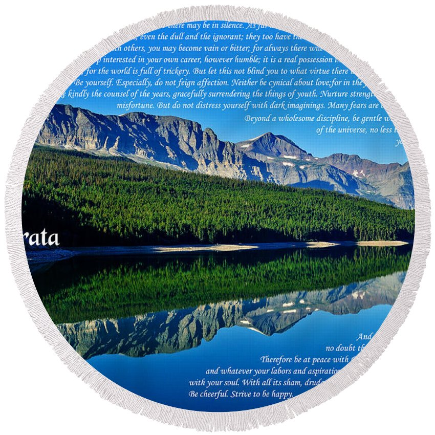 Desiderata Round Beach Towel featuring the photograph The Desiderata And Lake Sherburne by Greg Norrell