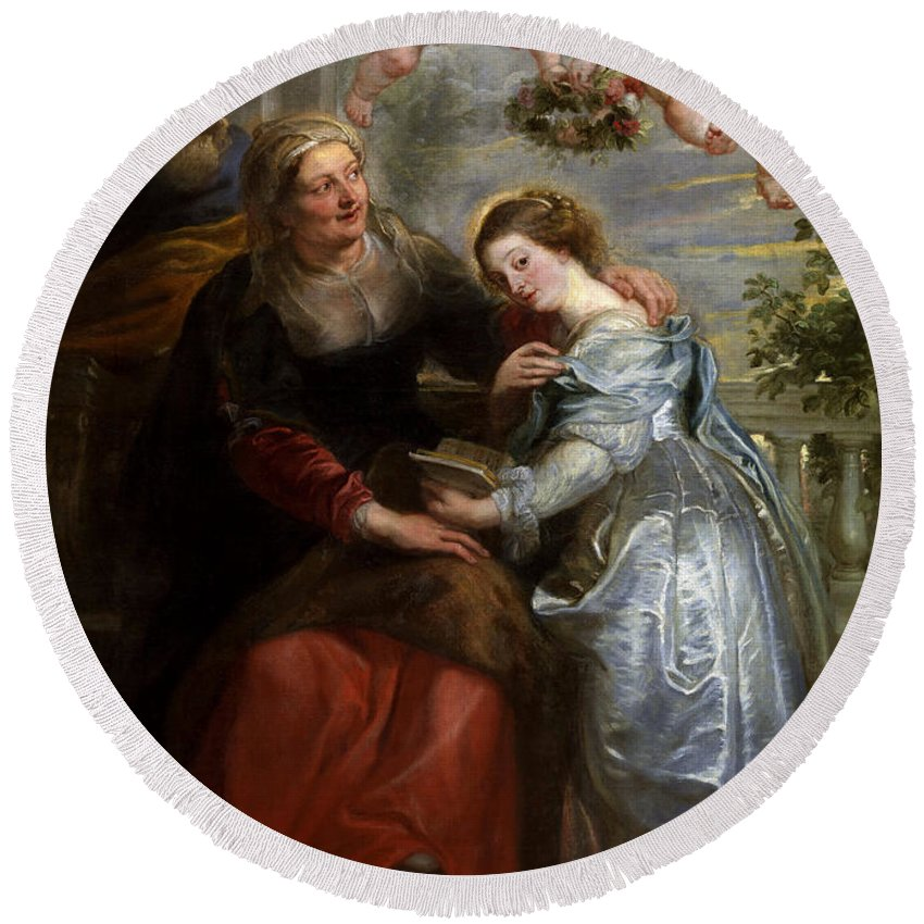 Peter Paul Rubens Round Beach Towel featuring the painting The Education Of The Virgin by Peter Paul Rubens