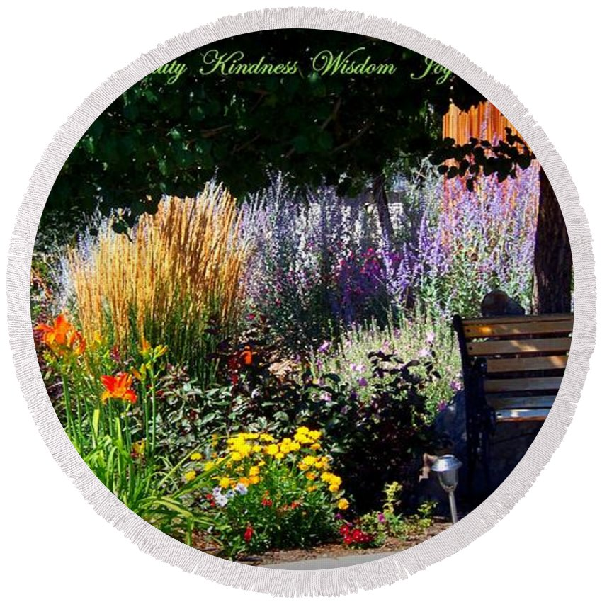 Inspirational Round Beach Towel featuring the photograph The Garden Of Life by Bobbee Rickard
