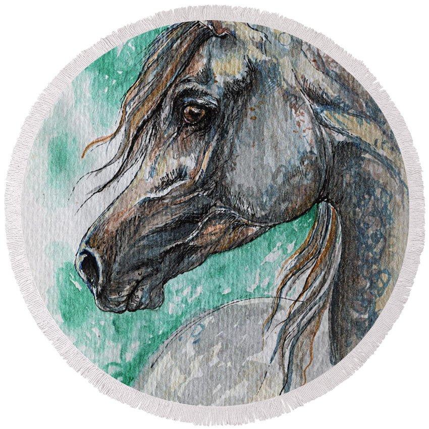 Horse Round Beach Towel featuring the painting The Grey Arabian Horse 13 by Angel Ciesniarska