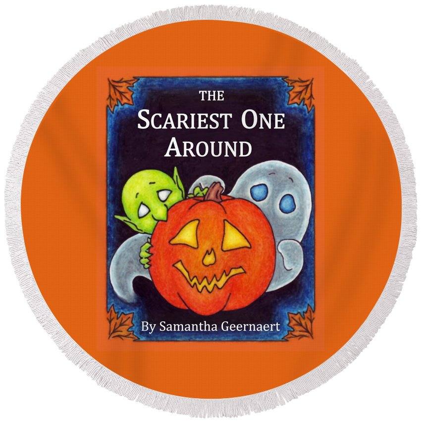 Children's Book Round Beach Towel featuring the drawing The Scariest One Around by Samantha Geernaert