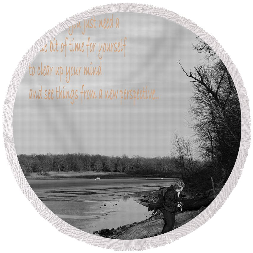 Lake Round Beach Towel featuring the photograph Time For Yourself by Deb Buchanan