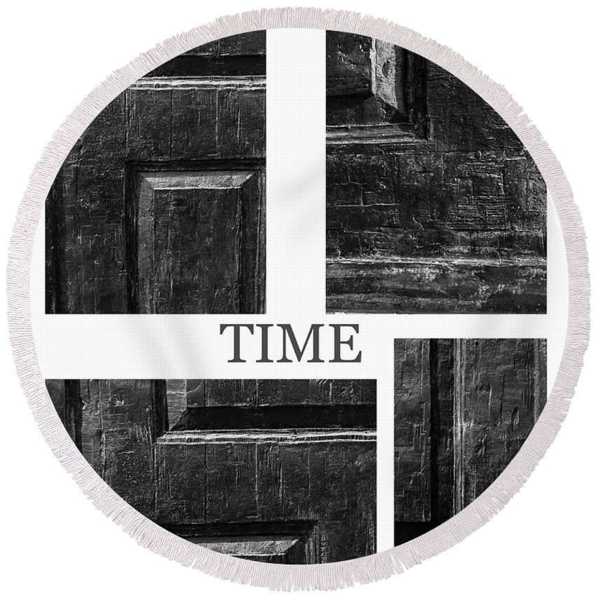 Time Door Doors Wooden Wood Scratches Old Traces Middle Age Photograph Expressionism Collage Vintage Symbol Round Beach Towel featuring the photograph Time by Steve K