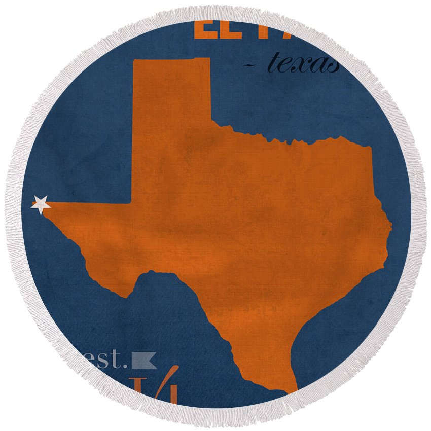 University Of Texas At El Paso Round Beach Towel featuring the mixed media University Of Texas At El Paso Utep Miners College Town State Map Poster Series No 110 by Design Turnpike
