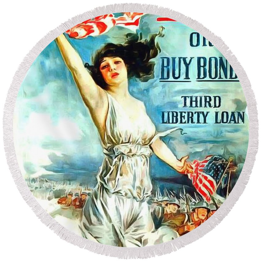 Fight Or Buy Bonds Round Beach Towel featuring the painting Fight Or Buy Bonds by US Army WW I Recruiting Poster