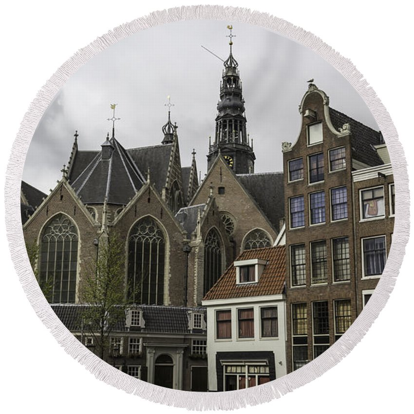 2014 Round Beach Towel featuring the photograph View Of Oude Kerk Amsterdam by Teresa Mucha