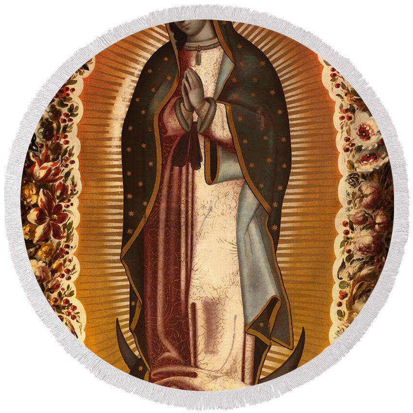 Painting Round Beach Towel featuring the painting Virgin Of Guadalupe by Mountain Dreams