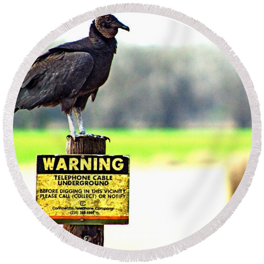 Warning Round Beach Towel featuring the photograph Warning by Gary Richards