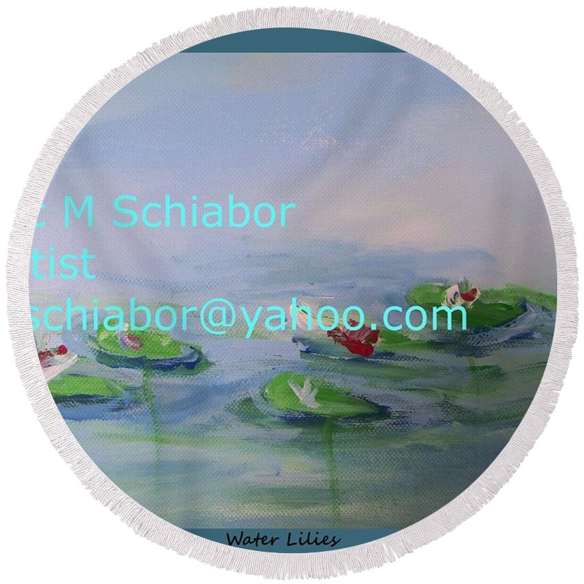 Water Lilies Round Beach Towel featuring the painting Water Lilies Print by Eric Schiabor