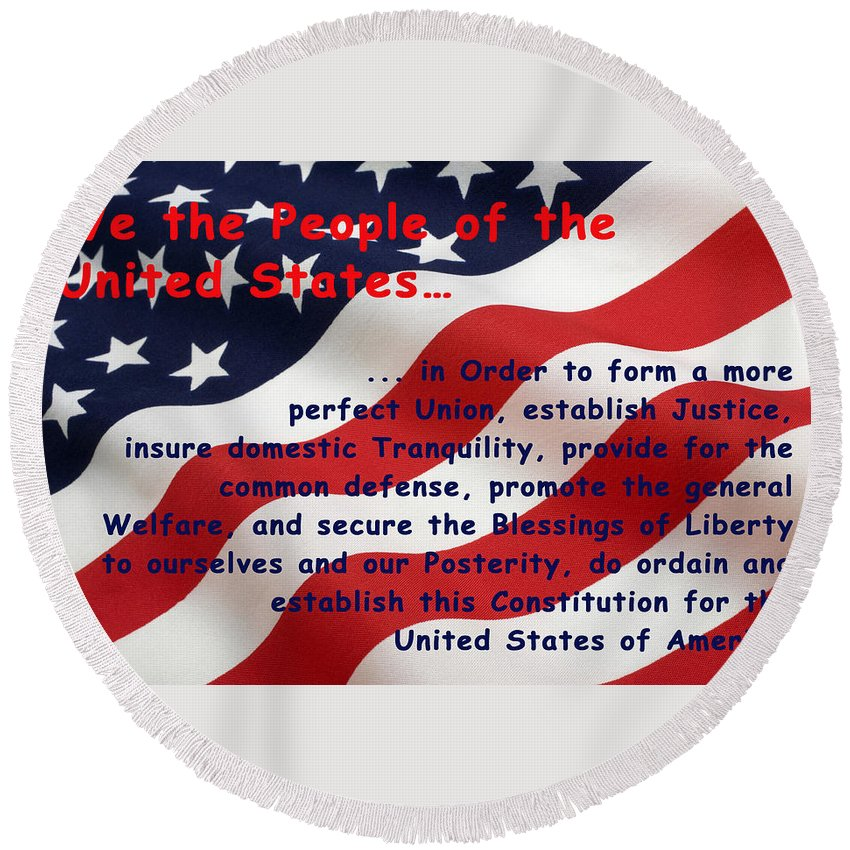 We The People Round Beach Towel featuring the digital art We The People by Barbara Snyder