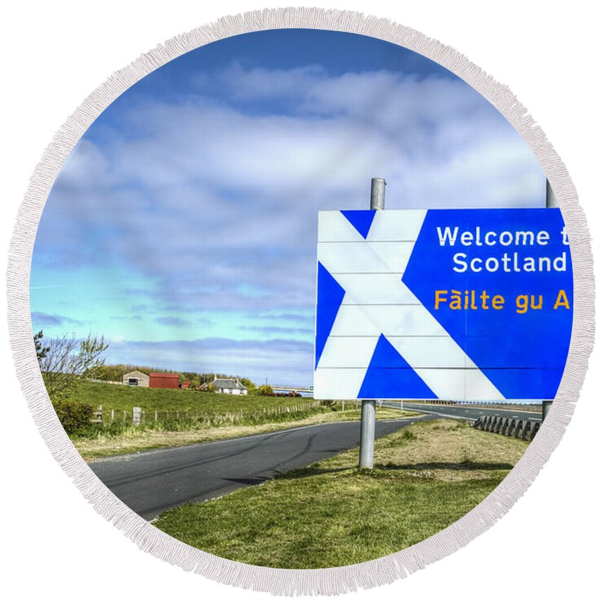 Scotland Round Beach Towel featuring the photograph Welcome To Scotland by Evelina Kremsdorf