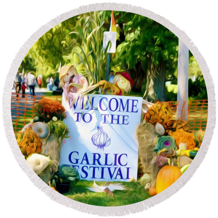 Welcome To The Garlic Festival Round Beach Towel featuring the painting Welcome To The Garlic Festival by Jeelan Clark