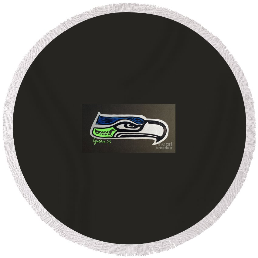 Seattle Seahawks Round Beach Towel featuring the painting Who Ready by A Cyaltsa Finkbonner