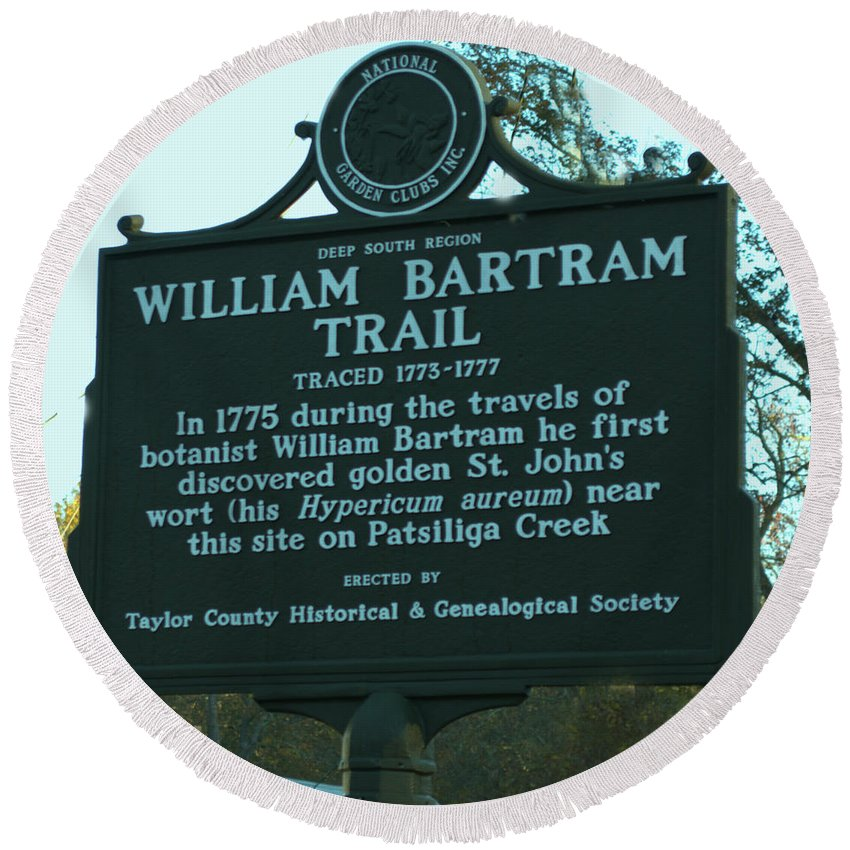 Sign Round Beach Towel featuring the photograph William Bartram by Donna Brown