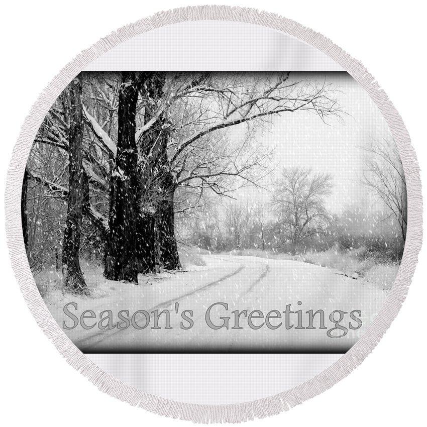 Seasonal Round Beach Towel featuring the photograph Winter White Season's Greeting Card by Carol Groenen