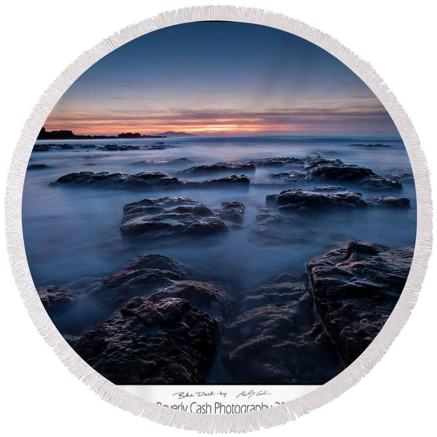 Seascape Round Beach Towel featuring the photograph Blue Dusk by Beverly Cash