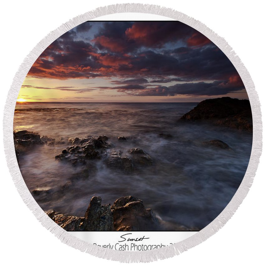 Seascape Round Beach Towel featuring the photograph Sunset by Beverly Cash