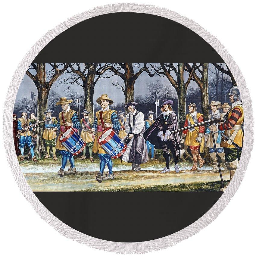 Martyr; Stuart; Monarch; Divine Right; Tree; Drum; Drummer; Musket; Gun; Uniform; Soldier; English Civil War Round Beach Towel featuring the painting Charles I's Last Walk by Ron Embleton