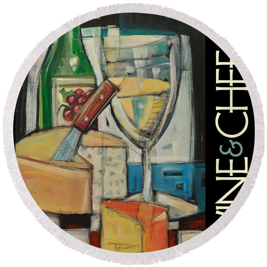 Beverage Round Beach Towel featuring the painting White Wine And Cheese Poster by Tim Nyberg