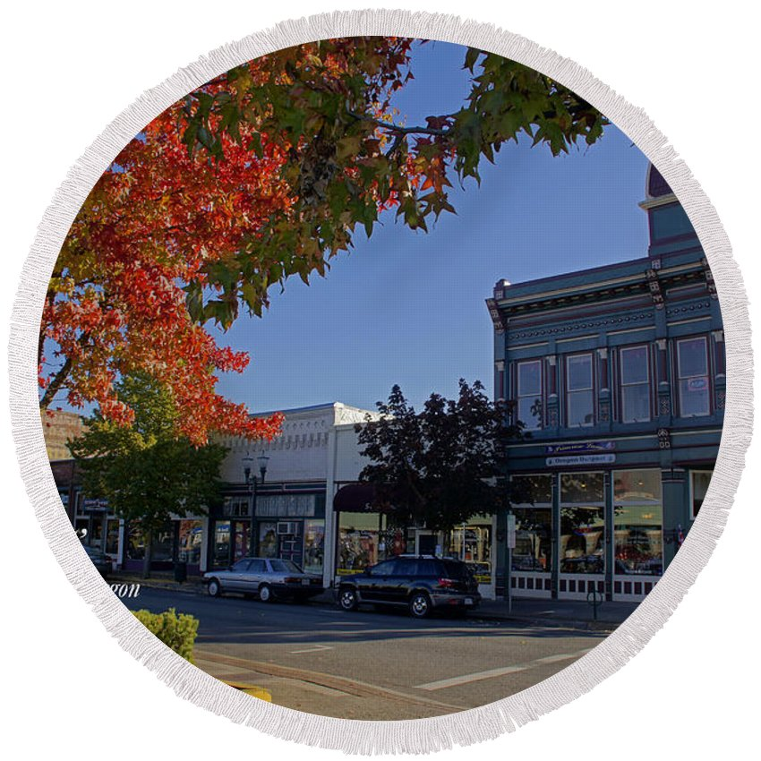 5th And G Round Beach Towel featuring the photograph 5th And G Street In Grants Pass With Text by Mick Anderson