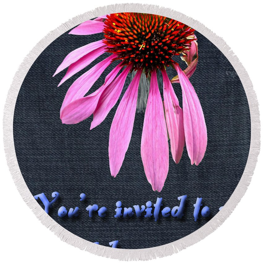 Invitation Round Beach Towel featuring the photograph Birthday Party Invitation - Coneflower by Mother Nature