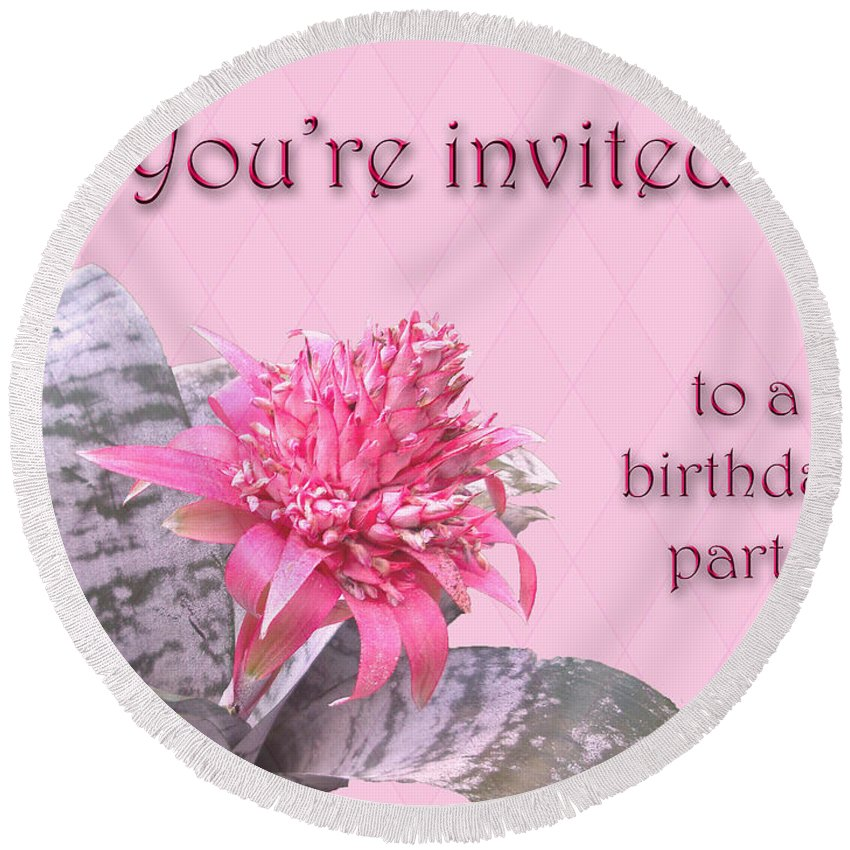 Invitation Round Beach Towel featuring the photograph Birthday Party Invitation - Pink Flowering Bromeliad by Mother Nature