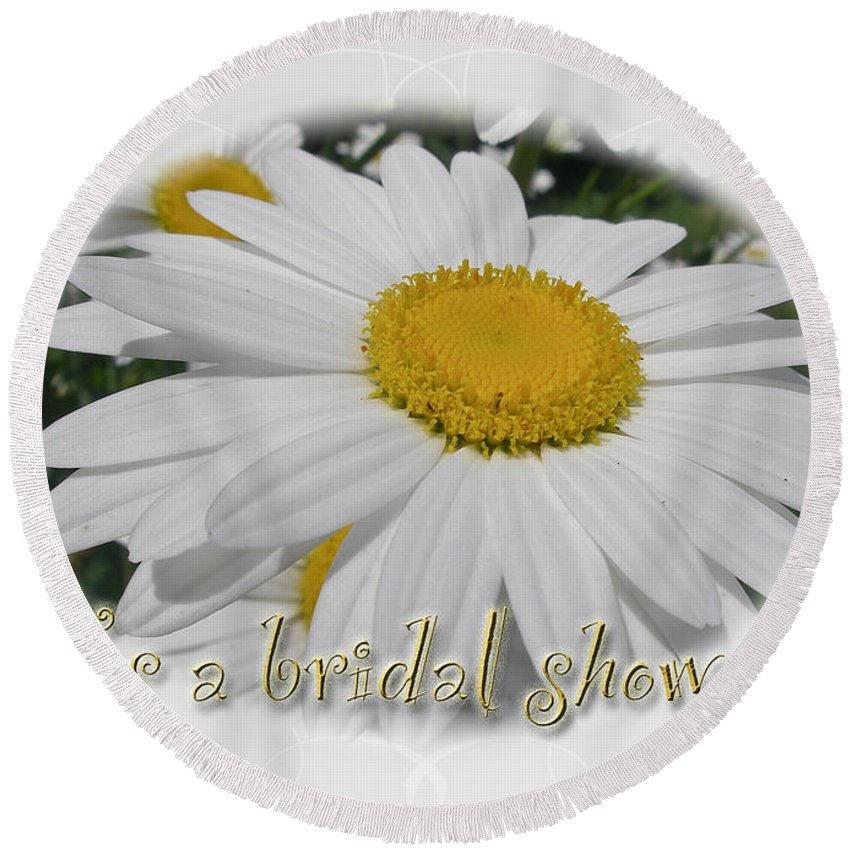 Invitation Round Beach Towel featuring the photograph Bridal Shower Invitation - White Ox Eye Daisy by Mother Nature