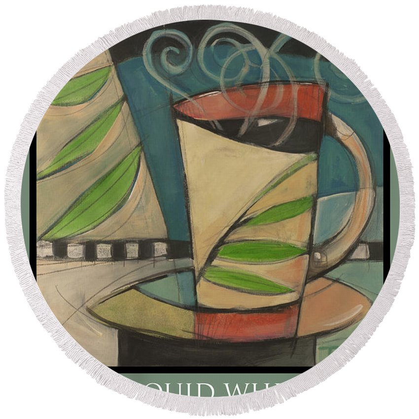 Coffee Round Beach Towel featuring the painting Coffee Puts You To Sleep Poster by Tim Nyberg