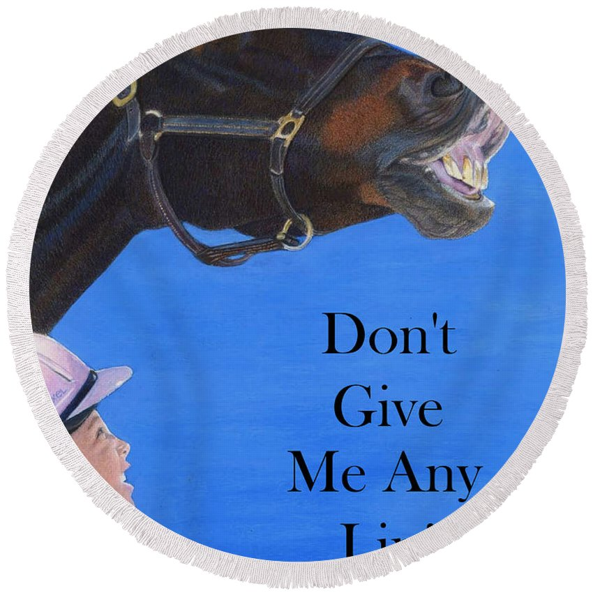 Art Round Beach Towel featuring the painting Don't Give Me Any Lip by Patricia Barmatz