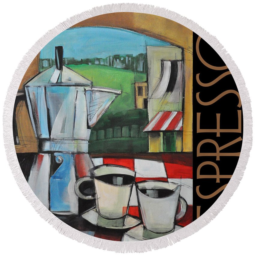 Espresso Round Beach Towel featuring the painting Espresso Poster by Tim Nyberg