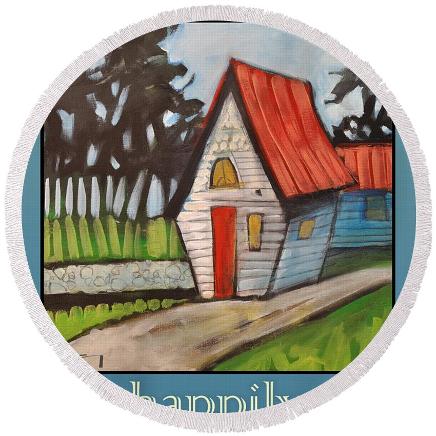 White House Round Beach Towel featuring the painting Happily Ever After Stonewall Cottage by Tim Nyberg