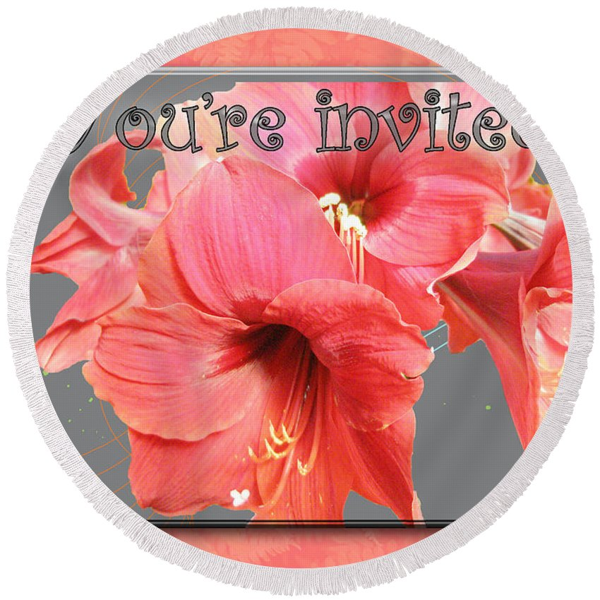 Invitation Round Beach Towel featuring the photograph Party Invitation - Amaryllis Flowers by Mother Nature