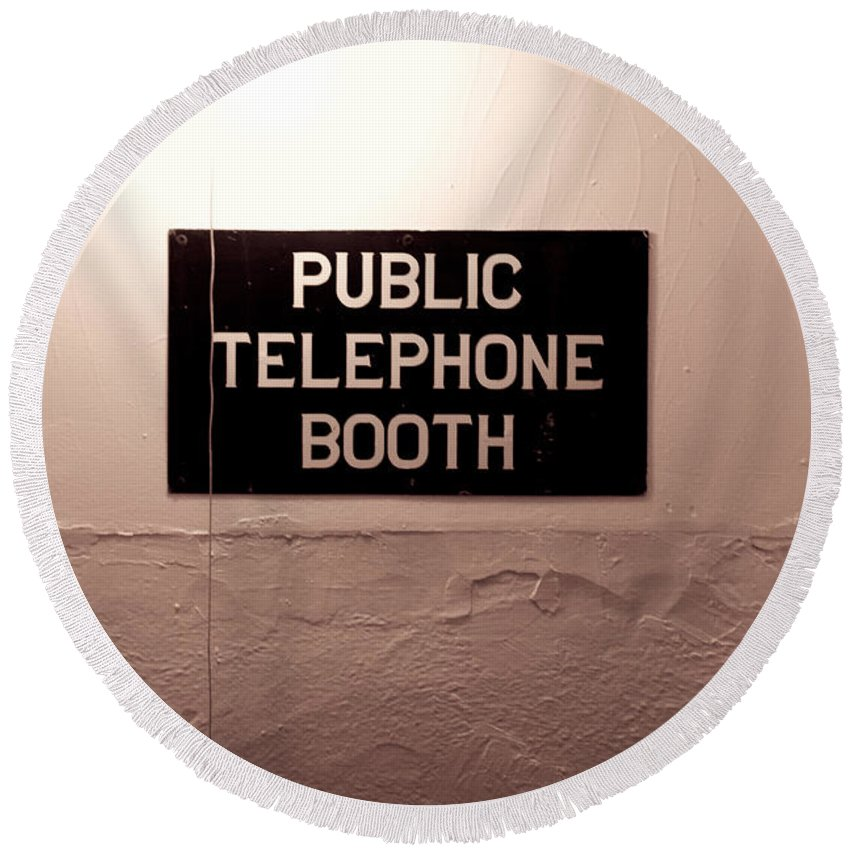 Telephone Round Beach Towel featuring the photograph Public Phone Booth by Lauri Novak