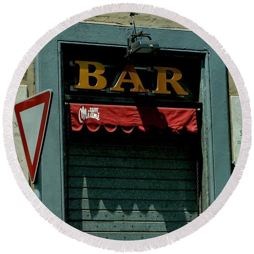 Bar Round Beach Towel featuring the photograph Saintly Bar by Joseph Yarbrough