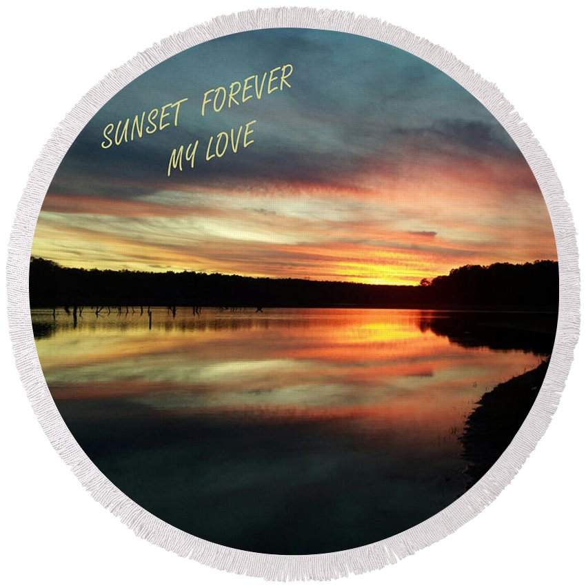Georgia Round Beach Towel featuring the photograph Sunset Forever My Love by Donna Brown