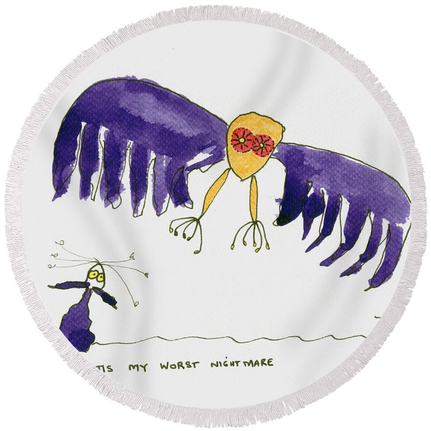 Purple Round Beach Towel featuring the painting Tis My Worst Nightmare by Tis Art