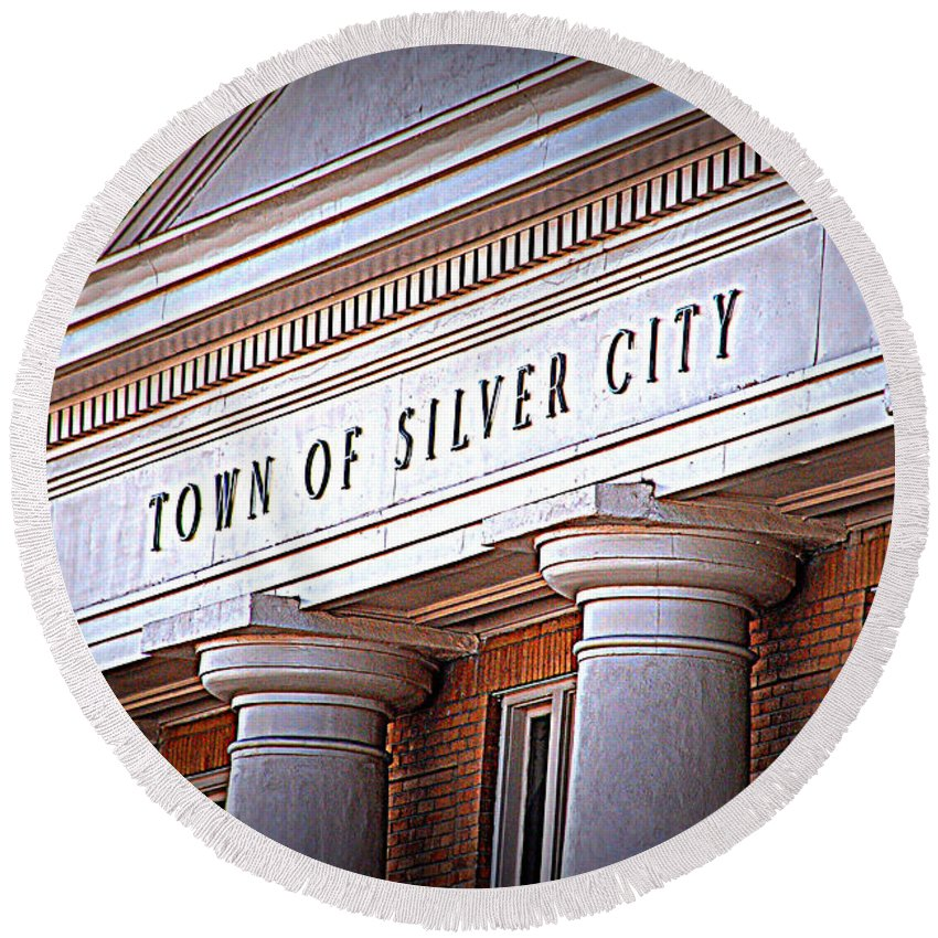 Town Of Silver City Round Beach Towel featuring the photograph Town Of Silver City New Mexico by Susanne Van Hulst