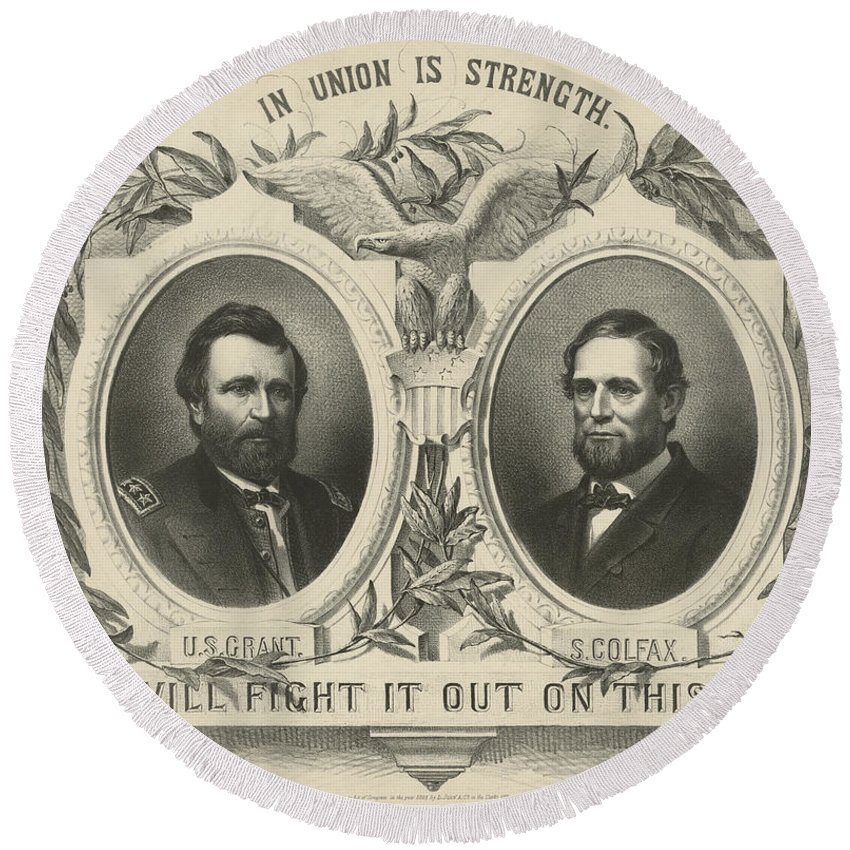Republican Round Beach Towel featuring the photograph Ulyssess S Grant And Schuyler Colfax Republican Campaign Poster by International Images