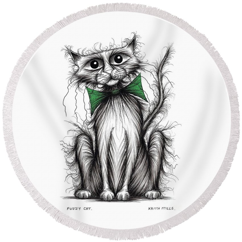 Fuzzy Cat Round Beach Towel featuring the drawing Fuzzy Cat by Keith Mills