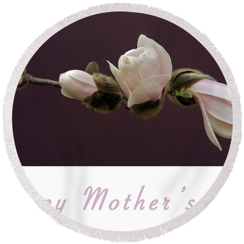 Mothers Day Card Round Beach Towel featuring the photograph Mothers Day Card by Michael Peychich