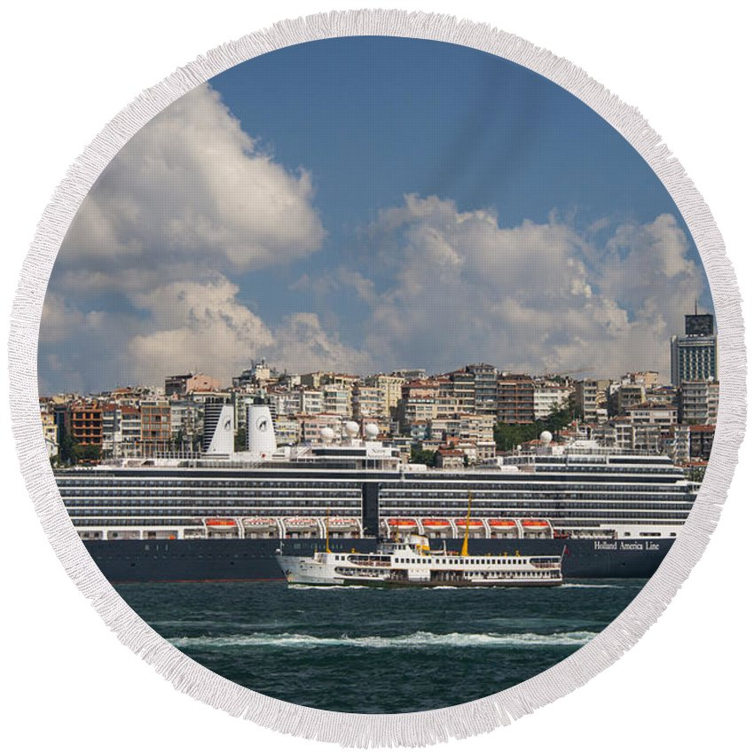 Karakoy Istanbul Turkey Nieuw Amsterdam Cruise Ship Ships Boat Boat Golden Horn Waterscape Waterscapes Landscape Landscapes Cityscape Cityscapes City Cities Bosphorus Building Buildings Structure Structures Architecture Round Beach Towel featuring the photograph Nieuw Amsterdam by Bob Phillips