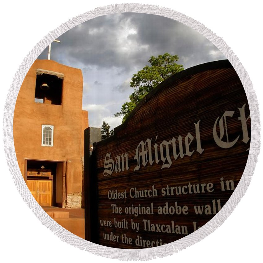 San Miguel Mission Church New Mexico Round Beach Towel featuring the photograph San Miguel Mission Church by David Lee Thompson