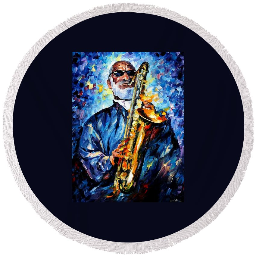 Afremov Round Beach Towel featuring the painting Sonny Rollins by Leonid Afremov