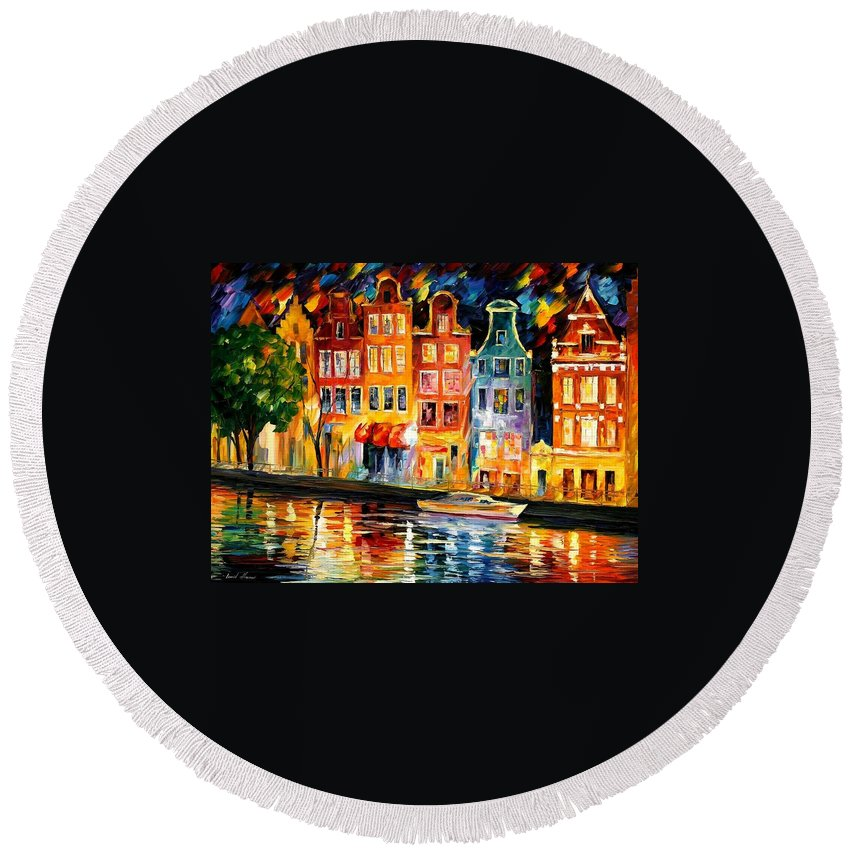 Afremov Round Beach Towel featuring the painting The Sky Of Amsterdam by Leonid Afremov