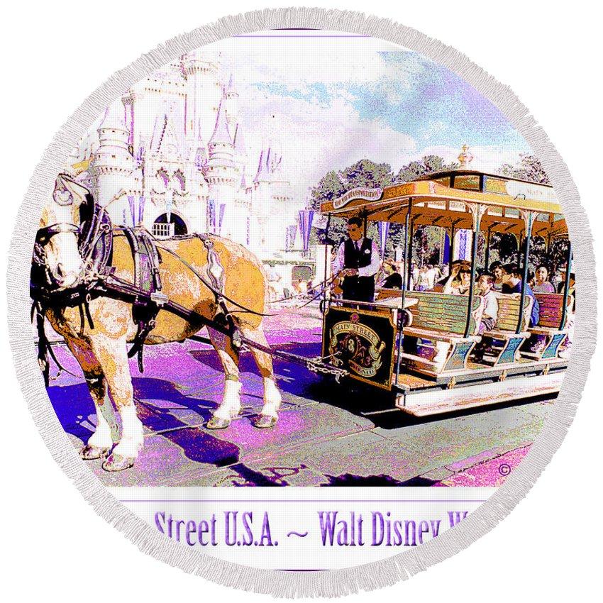 Family Entertainment Round Beach Towel featuring the digital art Horse Drawn Trolley Car Main Street Usa Walt Disney World by A Gurmankin